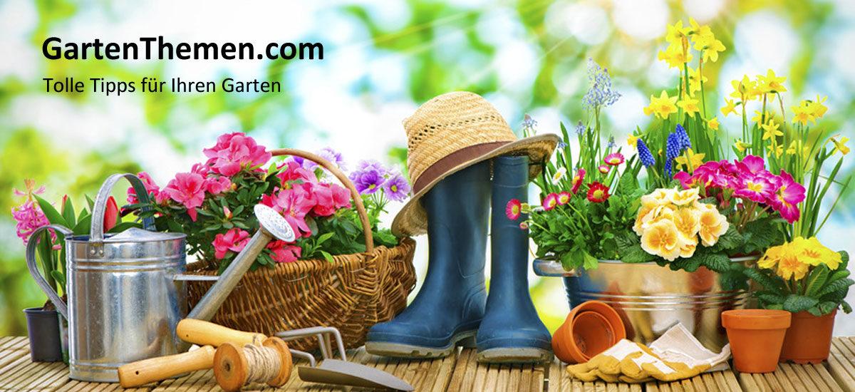 gartenthemen.com - Tolle Tipps für Ihren Garten